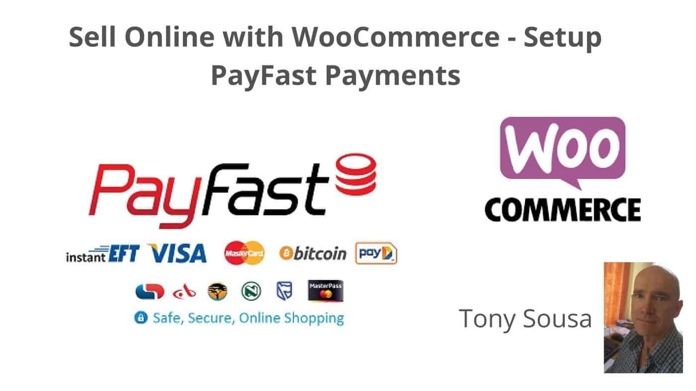 Sell Online with WooCommerce - Setup PayFast Payments